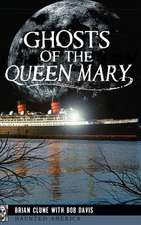 Ghosts of the Queen Mary