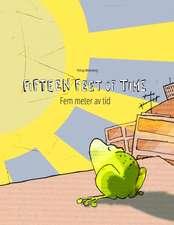 Fifteen Feet of Time/Fem Meter AV Tid