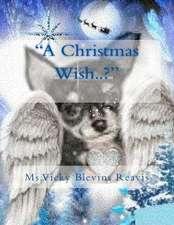 A Christmas Wish..?