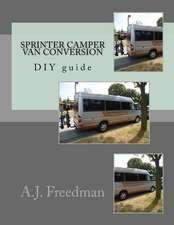 Sprinter Van Camper Conversion DIY Guide