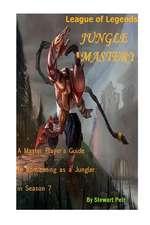 League of Legends Jungle Mastery