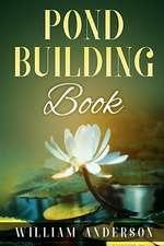 Pond Building Book