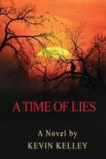 A Time of Lies