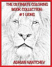 The Ultimate Coloring Book Collection #1 Lions
