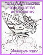 The Ultimate Coloring Book Collection #6 Butterflies