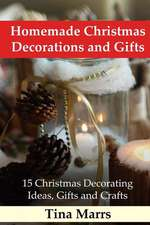 Homemade Christmas Decorations and Gifts