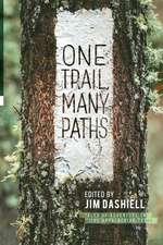 One Trail Many Paths