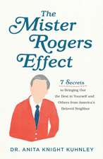 Mister Rogers Effect