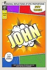 Superhero John