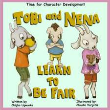 Tobi & Nena Learn to Be Fair
