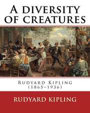 A Diversity of Creatures. by