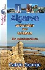 Algarve Erkunden Und Erleben