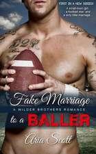 Fake Marriage to a Baller