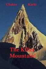 The Killer Mountain!