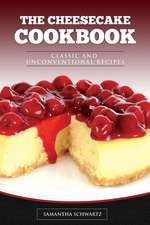 The Cheesecake Cookbook
