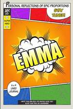 Superhero Emma
