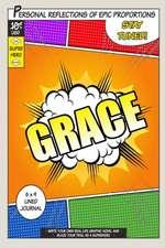 Superhero Grace