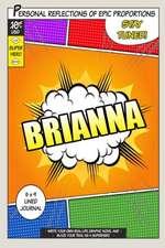 Superhero Brianna