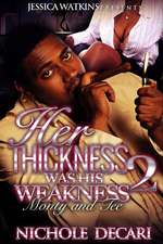 Her Thickness Was His Weakness 2