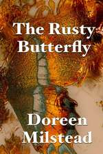 The Rusty Butterfly