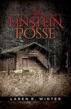 The Einstein Posse