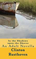 In the Shadows Upon the Shores (an Adult Novella)