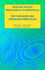 Rjecnik Hitnih Medicinskih Intervencija / Dictionnaire Des Urgences Medicales