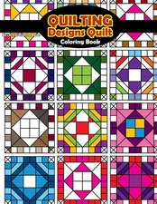 Quilting Designs Quilt Coloring Book