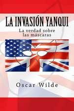 La Invacion Yanqui
