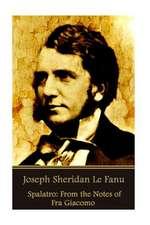 Joseph Sheridan Le Fanu - Spalatro