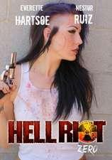 Everette Hartsoe's Hell Riot