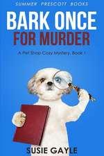 Bark Once for Murder