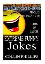 Extreme Funny Jokes