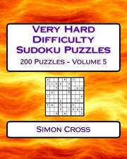 Very Hard Difficulty Sudoku Puzzles Volume 5