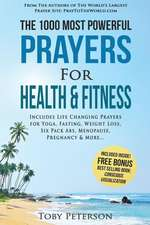 Prayer - The 1000 Most Powerful Prayers for Health & Fitness
