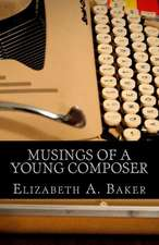 Musings of a Young Composer