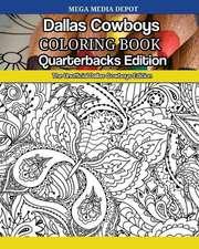 Dallas Cowboys Quarterbacks Coloring Book
