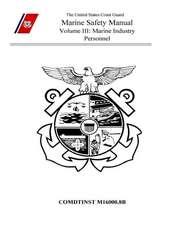 Marine Safety Manual Volume III