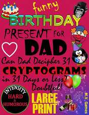 Funny Birthday Present for Dad