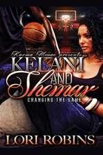 Kelani and Shamar