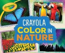 Crayola (R) Color in Nature