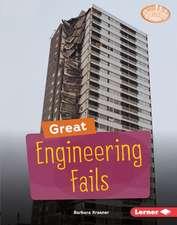 Great Engineering Fails