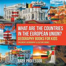 What are the Countries in the European Union? Geography Books for Kids | Children's Geography & Culture Books