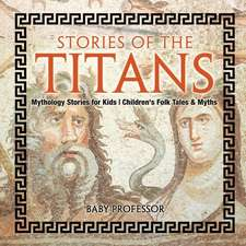 Stories of the Titans - Mythology Stories for Kids   Children's Folk Tales & Myths