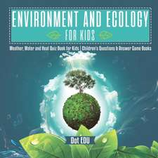 Environment and Ecology for Kids | Weather, Water and Heat Quiz Book for Kids | Children's Questions & Answer Game Books