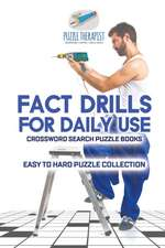 Fact Drills for Daily Use   Crossword Search Puzzle Books   Easy to Hard Puzzle Collection