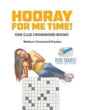 Hooray for Me Time! | Medium Crossword Puzzles | One Clue Crossword Books