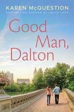 Good Man, Dalton