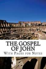 The Gospel of John with Pages for Notes