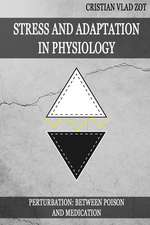 Stress and Adaptation in Physiology